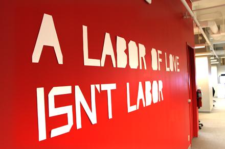A Labor of Love Isn't Labor