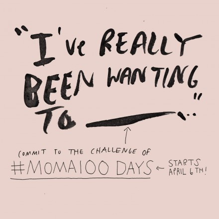#MOMA100Days Project - A Bite-Sized Way to Play Creatively & Be Part of a Community That Celebrates Process ...* | rethinked.org  - Illustration by Elle Luna